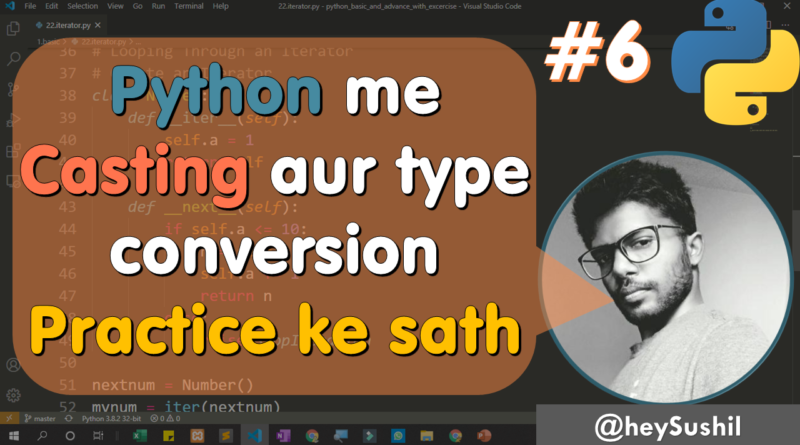 """Watch """"What is casting in python 